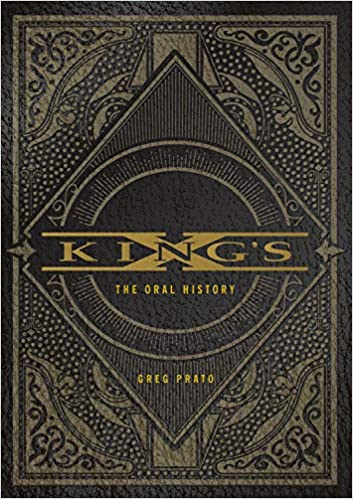 kings x the oral history