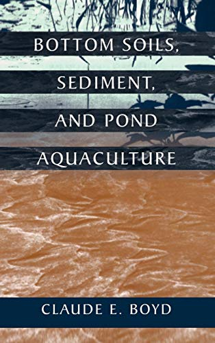 Bottom Soils, Sediment, and Pond Aquaculture (Plant and Animal Series) ()