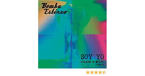 Soy Yo Doozie Mojjo Remix By Bomba Estéreo Feat Doozie Mojjo On Amazon Music