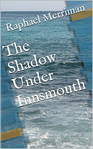 The Shadow Under Innsmouth: A sequel to H. P. Lovecraft's classic,
