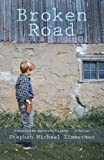 Broken Road, Stephen Michael Zimmerman, 1475935323