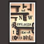 The New Revelation | Arthur Conan Doyle