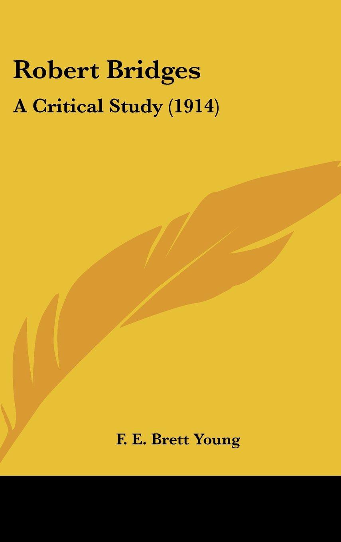 Robert Bridges: A Critical Study (1914) PDF