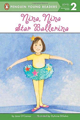 Nina, Nina Star Ballerina (Penguin Young Readers, Level 2)