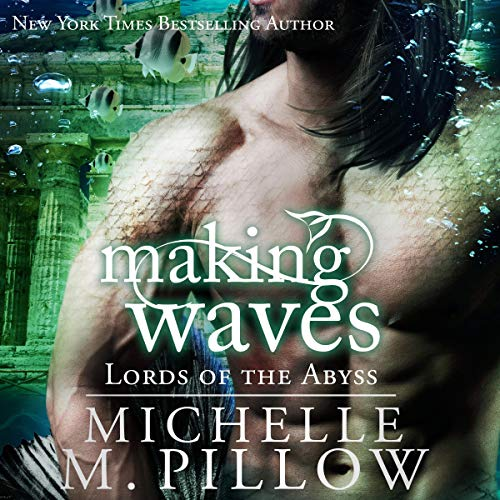 Making Waves: Lords of the Abyss, Book 5