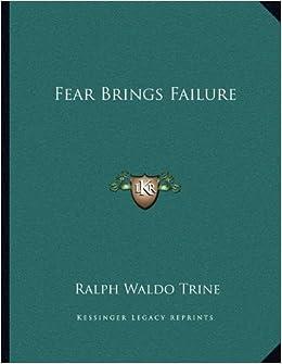 Fear Brings Failure