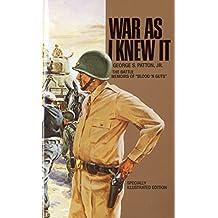 "War As I Knew It: The Battle Memoirs of ""Blood 'N Guts"""