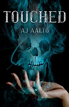 Touched (The Marnie Baranuik Files Book 1) by [Aalto, A.J.]