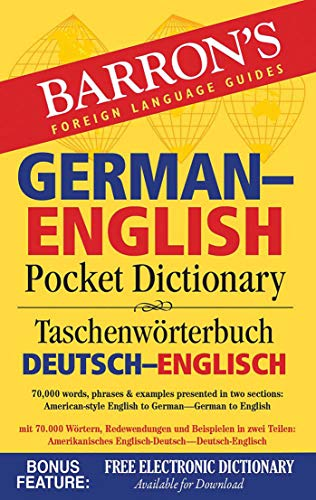 German-English Pocket Dictionary: 70,000 words, phrases & examples (Barron's Pocket Bilingual Dictionaries) (The Best German Dictionary)