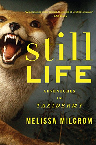 Download Still Life: Adventures in Taxidermy PDF
