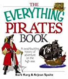 The Everything Pirates Book, Barb Karg and Arjean Spaite, 1598692550