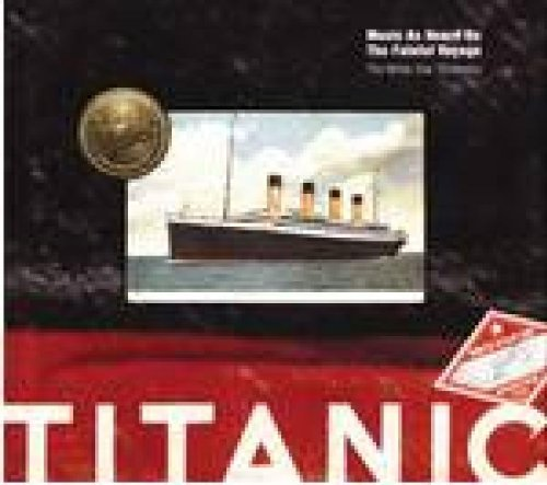 Titanic: Music as Heard on the Fateful Voyage by Collector's Choice