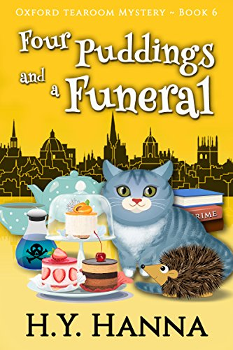 Four Tea - Four Puddings and a Funeral (Oxford Tearoom Mysteries ~ Book 6)