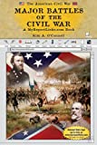 Major Battles of the Civil War, Kim A. O'Connell, 0766051870