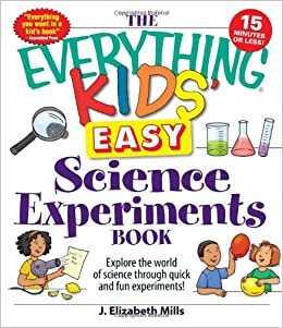 Book The Everything Kids Easy Science Experiments Book (Everything S.)