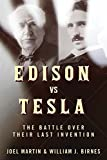 centennial exposition - Edison vs. Tesla: The Battle over Their Last Invention