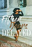 Download Fifteen Years Delayed in PDF ePUB Free Online