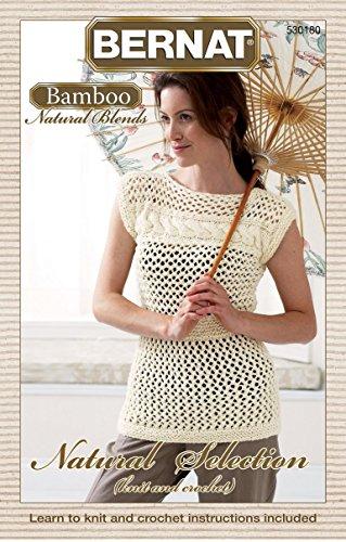 (Spinrite Bernat Knitting and Crochet Patterns, Natural Selection, Bamboo)