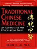 Traditional Chinese Medicine, Henry C. Lu, 1591201322