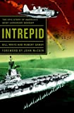 Intrepid: The Epic Story of America's Most