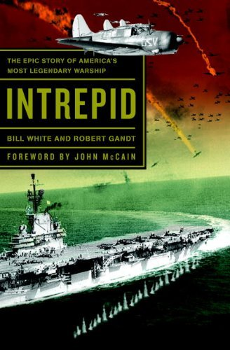 Intrepid: The Epic Story of America's Most Legendary Warship cover
