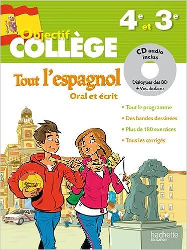 Objectif College Tout L Espagnol 4e Et 3e Amazon Fr