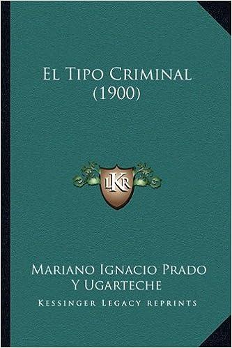 Descarga gratuita del libro de revelación. El Tipo Criminal (1900) en español 116833411X