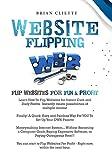 Website Flipping : Flip Websites For  Fun & Profit