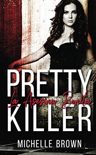Pretty Killer: La Asesina Bonita