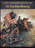 Guide to Pennsylvania Troops at Gettysburg, Richard Rollins and David Shultz, 1888967021