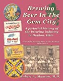 Brewing Beer in the Gem City, Zepp Publications, 0983840415