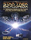 """Star Trek"" Encyclopedia: A Reference Guide to the Future"