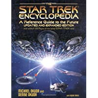 Star Trek Encyclopedia: A Reference Guide to the Future