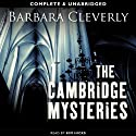The Cambridge Mysteries Audiobook by Barbara Cleverly Narrated by Kim Hicks