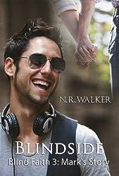 Blindside: Mark's Story (Blind Faith Series Book 3) (English Edition)