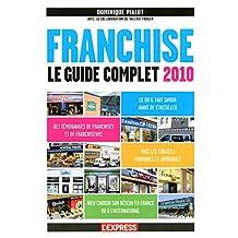 Franchise: Le guide complet 2010