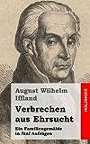 Verbrechen Aus Ehrsucht, August Iffland, 1482580608