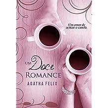 Um Doce Romance: Um Amor De Canela e Açúcar