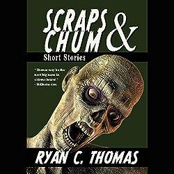 Scraps & Chum