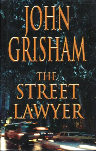 The Street Lawyer by John Grisham 1998 BCA