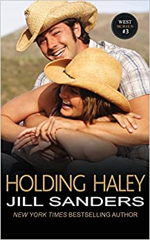 Book Holding Haley: Volume 3 (The West Series)