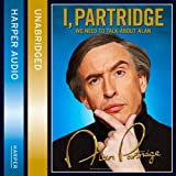 I, Partridge: We Need to Talk About Alan (audio edition)
