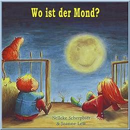 Wo ist der Mond? (German Edition)