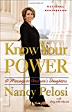 Know Your Power, Nancy Pelosi and Amy Hill Hearth, 0767929446