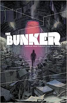 Book The Bunker Volume 1 by Joshua Hale Fialkov (2014-08-19)