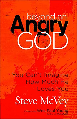 514xnJ%2BQW8L - Beyond an Angry God: You Can't Imagine How Much He Loves You