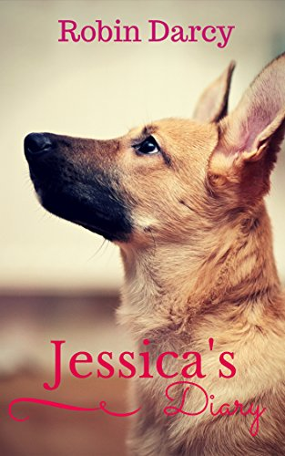 Jessica's Diary: A story about a puppy with three legs.