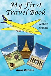 My First Travel Book (My First Travel Books) (Volume 1)