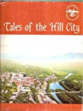 img - for Tales of The Hill City: Lynchburg (Virginia) Bicentennial 1786-1986 book / textbook / text book