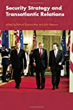 img - for Security Strategy and Transatlantic Relations book / textbook / text book